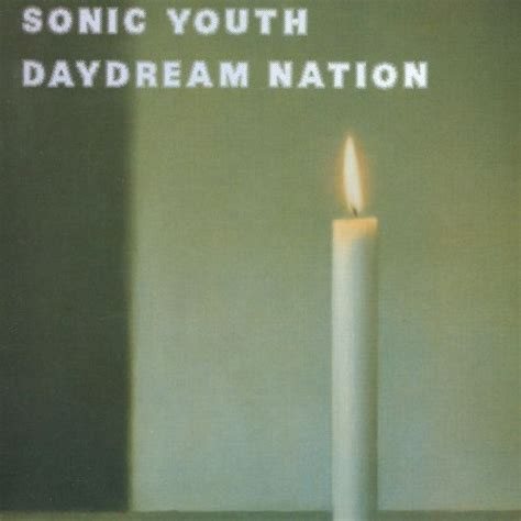 Daydream Nation - Sonic Youth   Songs, Reviews, Credits